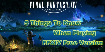 Here Are Five Things That You Have To Know About The Final Fantasy XIV Free Version