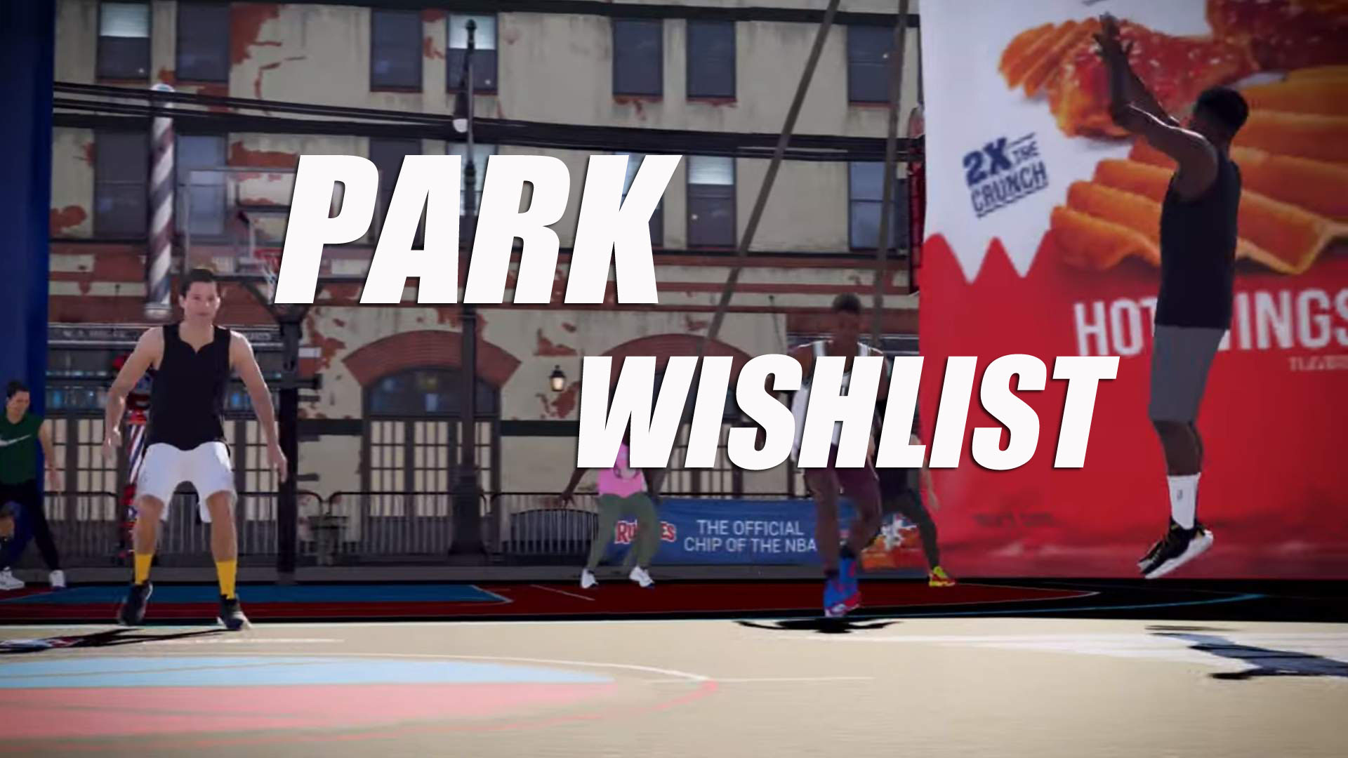 NBA 2K21 Park Wishlist
