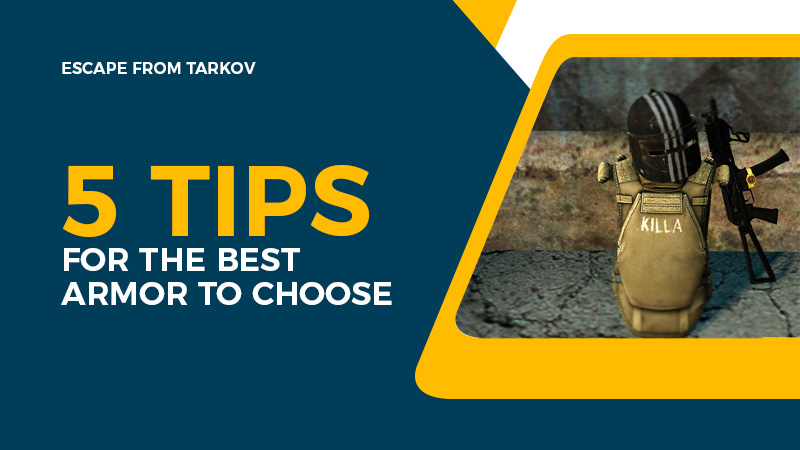 Escape from Tarkov: 5 tips for the best armor to choose
