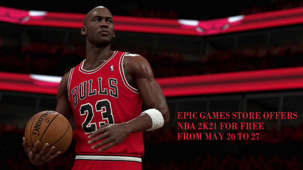 Epic Games Store offers NBA 2K21 for free from May 20 to 27
