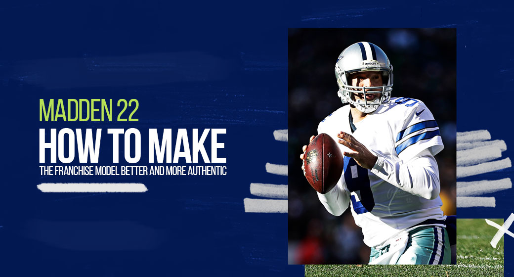 Madden 22: How to make the franchise model better and more authentic