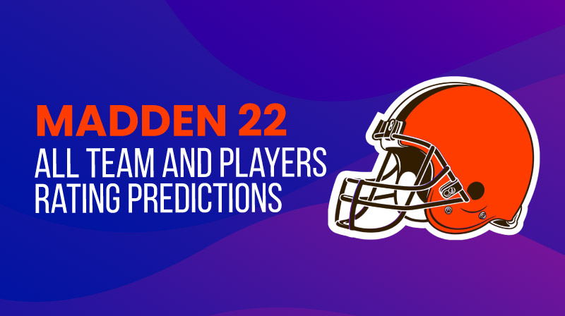 Madden 22: All Team and players rating predictions