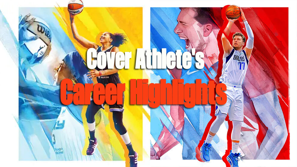 Career Highlights of NBA 2K22 Cover Athletes