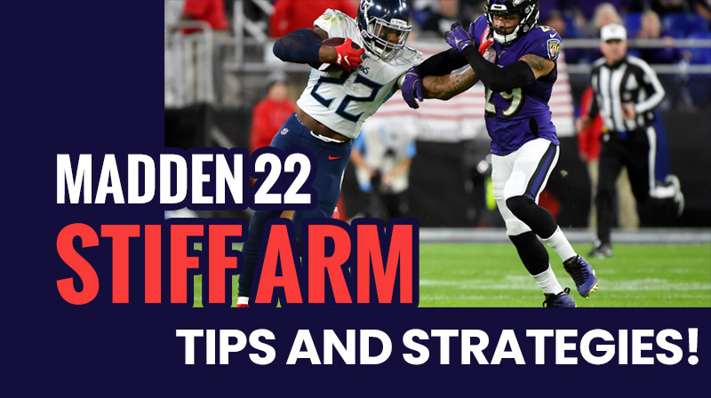Madden 22 Stiff Arm: Tips and Strategies!