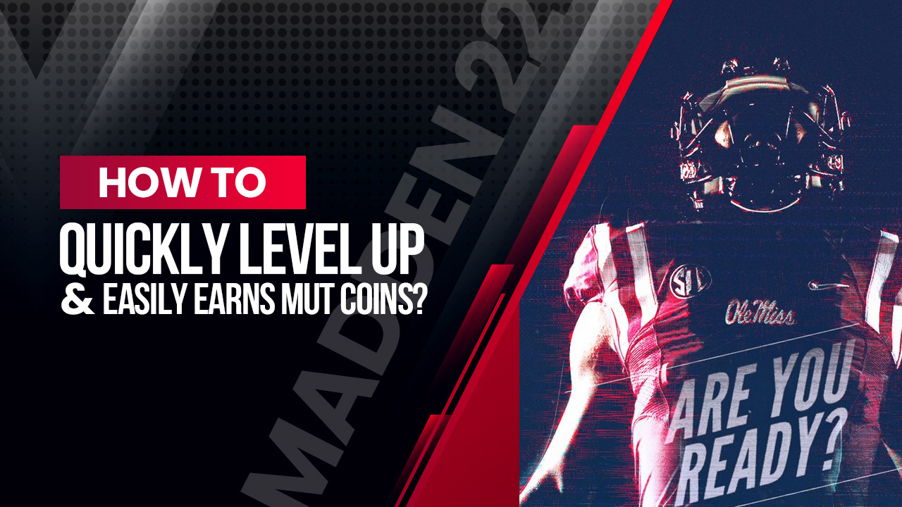 Madden 22: How to quickly level up and easily earns mut coins?