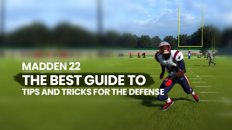 Madden 22: The best guide to tips and tricks for the defense