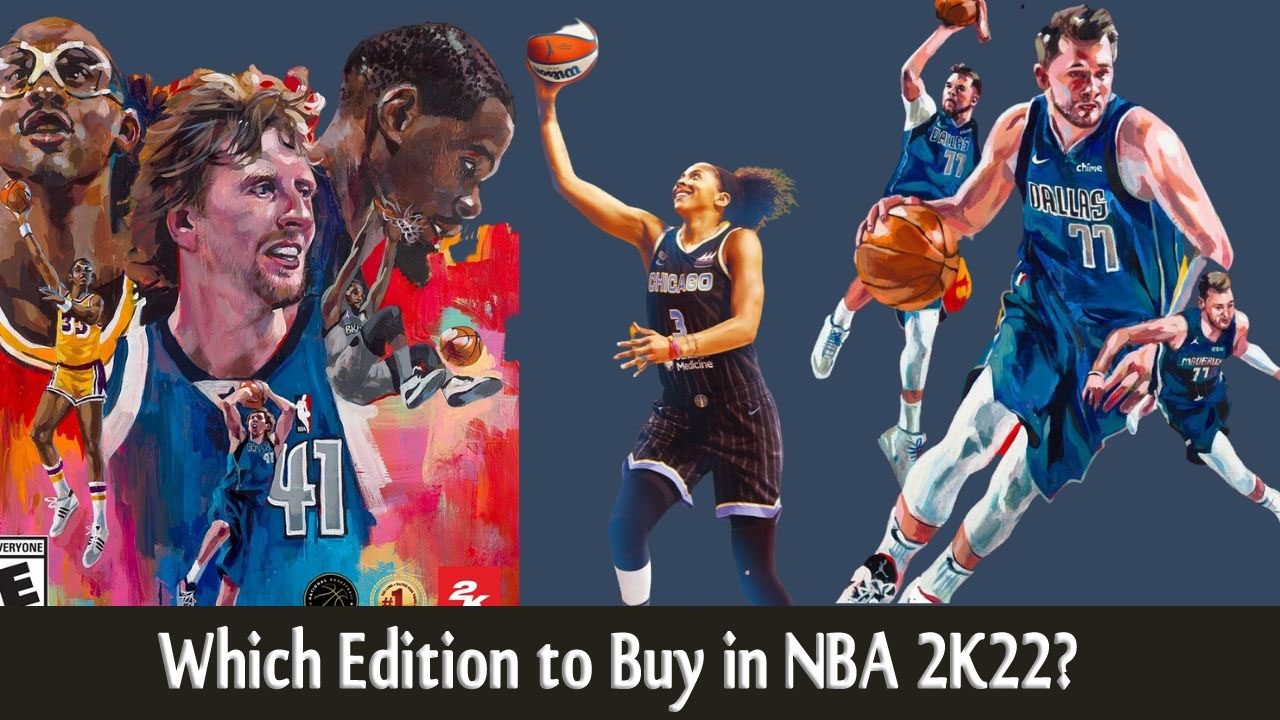 Which Edition to Buy in NBA 2K22?