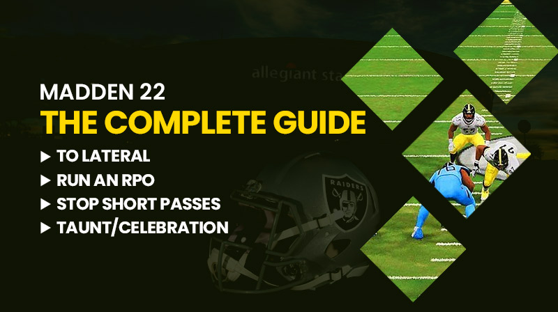 Madden 22: The complete guide to lateral, run an RPO, stop short passes, taunt/celebration