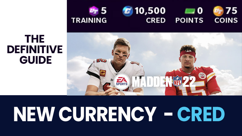 Madden 22: The definitive guide to new currency Cred
