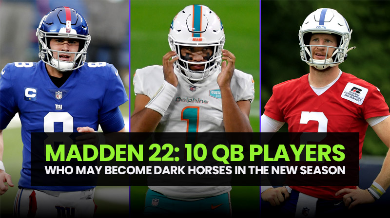 Madden 22: 10 QB players who may become dark horses in the new season