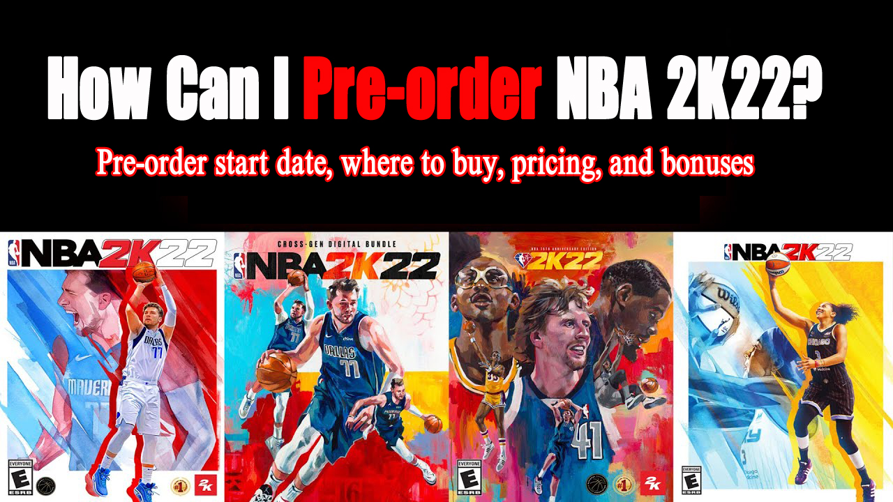 How Can I Pre-order NBA 2K22?