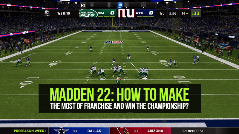 Madden 22: How to make the most of Franchise and win the championship?
