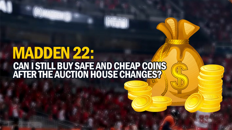 Madden 22: Can I still buy safe and cheap coins after the auction house changes?