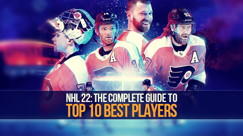 NHL 22: The complete guide to top 10 best players
