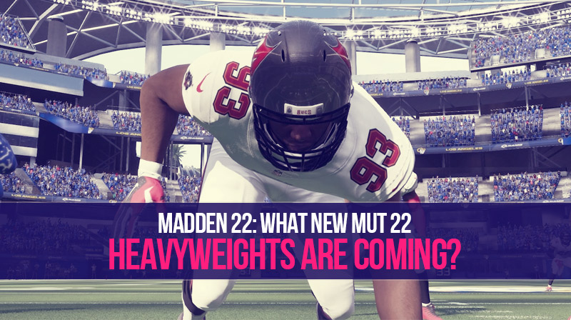Madden 22: What new MUT 22 Heavyweights are coming?