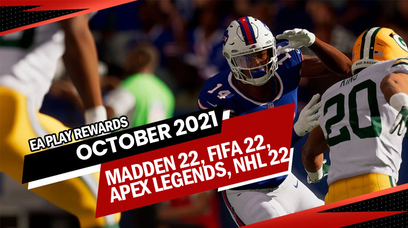 EA Play rewards for Madden 22, FIFA 22, Apex Legends, NHL 22 in October 2021