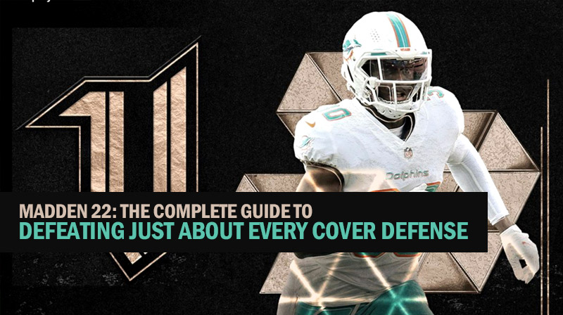 Madden 22: The complete guide to defeating just about every cover defense